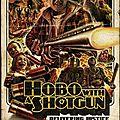 Hobo with a shotgun (mon nom est personne)
