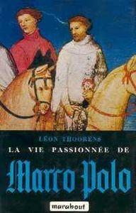 LA_VIE_PASSIONNEE_DE_MARCO_POLO