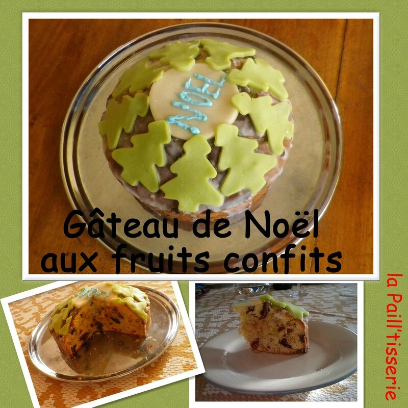 Gateau de NoEL AUX FRUITS CONFITS