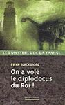 on_a_vole_le_diplodocus_du_roi