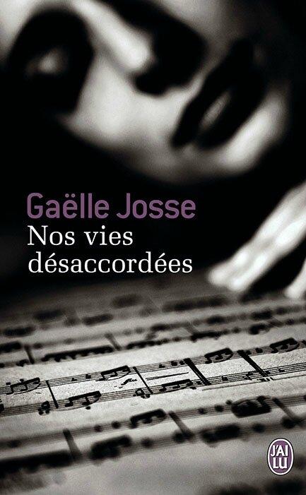 Nos vies désaccordées, Gaëlle Josse