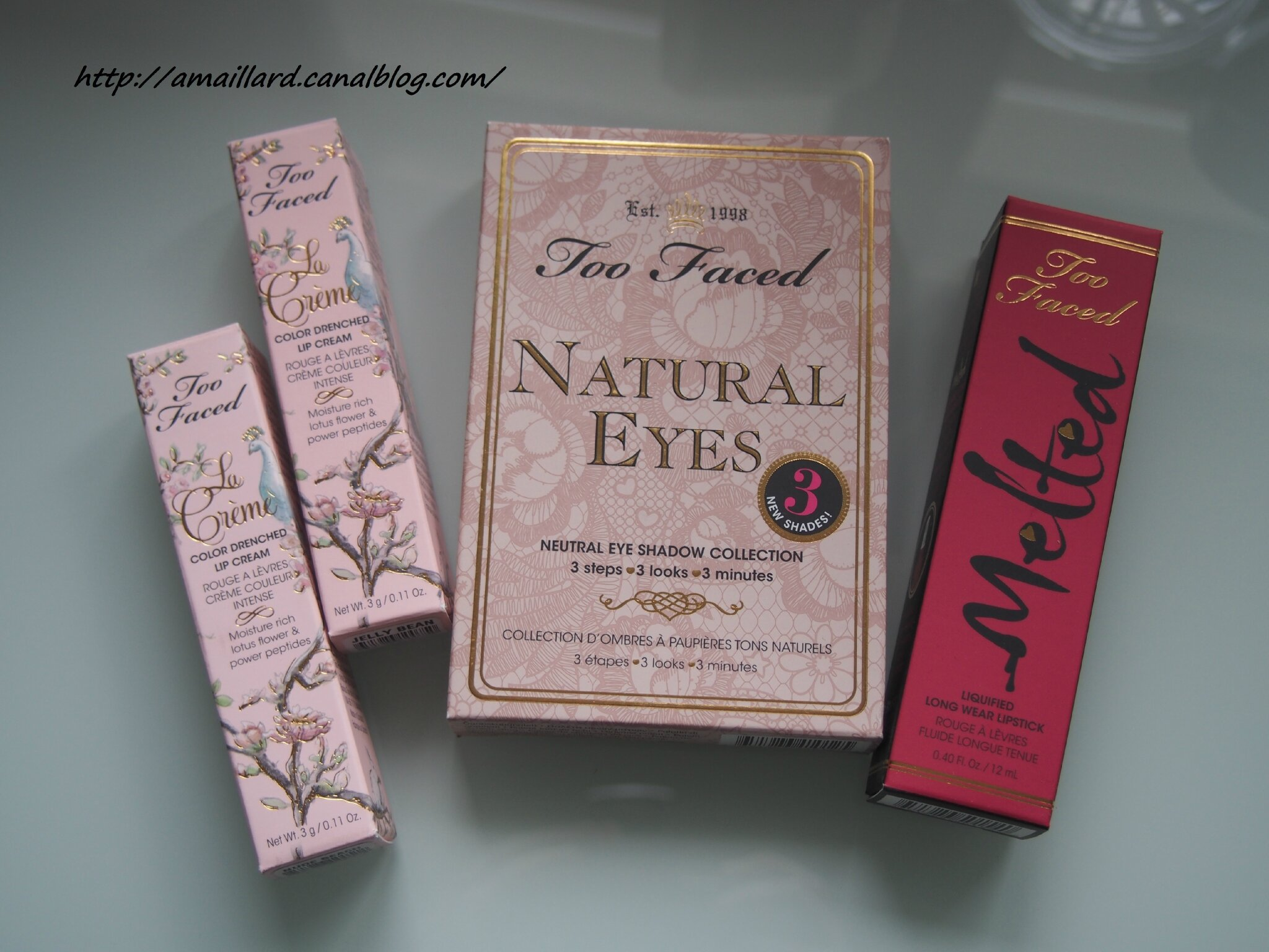 HAUL TOO FACED:PALETTE NATURAL EYES,MELTED,ROUGES A LEVRES LA CREME.....