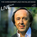 The Chris Barber Jazz and Blue band - 1985 - Live In '85 (Timeless)