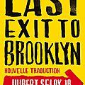 Last exit to brooklyn : 50 ans et pas une ride!!