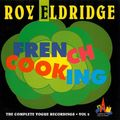 Roy Eldridge - 1950-51 - French Cooking, The Complete Vogue Recordings, vol