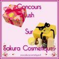 Concours lush chez sakura!