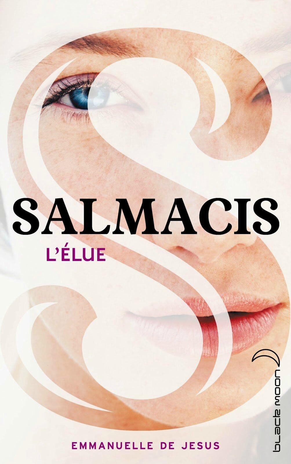 Salmacis - Tome 1 - L'élue Emmanuelle de Jesus