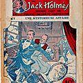 Mémoires et aventures de jack holmès - n° 1 - une mystérieuse affaire de andré berger