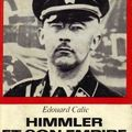Himmler et son empire, edouard calic