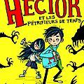 Hector et les pétrifieurs de temps, de danny wallace