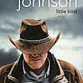 Little bird de craig johnson