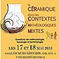 Voici l'affiche du colloque cercam sur la céramique dans les contextes archéologiques