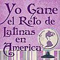 Gané el reto #14 de latinas en américa!