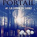 Les voyageurs du livre portail, t1, la larme du saule, de sophie moulay (coup de coeur)