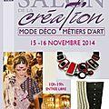 Salon de la création de honfleur : du 15 au 16 novembre 2014...