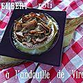 Camembert rôti à l'andouille de vire