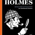 Sherlock holmes, détective consultant - john bastardi daumont