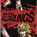 Killdarlings le nouveau comics de dan schaffer !