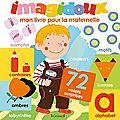 Imagidoux : mon livre pour la maternelle