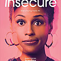 Insecure - série 2016 - hbo