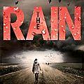 The rain, de virginia bergin, chez bayard *