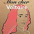 Mon cher Voltaire de Jean René