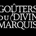 Les goûters du divin marquis