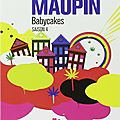 Amistead maupin, chroniques de san francisco, t4, baby cakes.