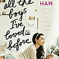 To all the boys i've loved before ❉❉❉ jenny han