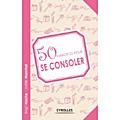 50 exercices pour se consoler