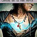 Brite, poppy z. : les contes de la fée verte.