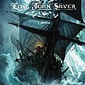 Chronique - long john silver, tome 2