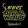 Challenge summer star wars épisode 1
