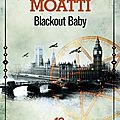Blackout baby, de michel moatti