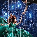 These broken stars [starbound #1] de amie kaufman & meagan spooner