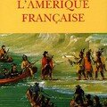 La colonisation française redéfinie à partir de l'histoire de l'amérique française