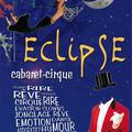 Eclipse cabaret cirque