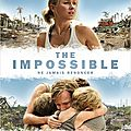 The impossible - buvez la tasse ! [ critique ]