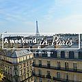 Mon weekend à paris + concert de muse! {vidéo}