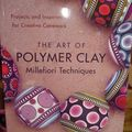 The art of polymer clay, millefiori techniques (en anglais)