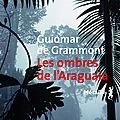 Littérature brésilienne : les ombres de l'araguaia de guiomar de grammont