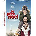 Chroniques dvd spécial comédies françaises : le père noel, la rancon de la gloire, valentin, valentin
