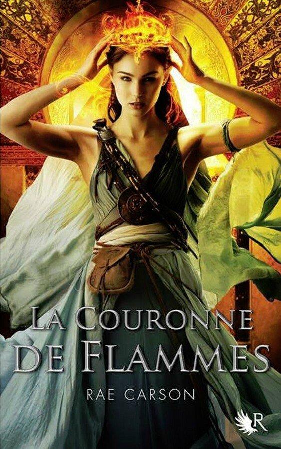La fille de braises et de ronces #2 La Couronne de Flammes