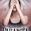 Paranoia_Melissa_Bellevigne