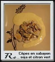 cèpes en sabayon soja et citron vert