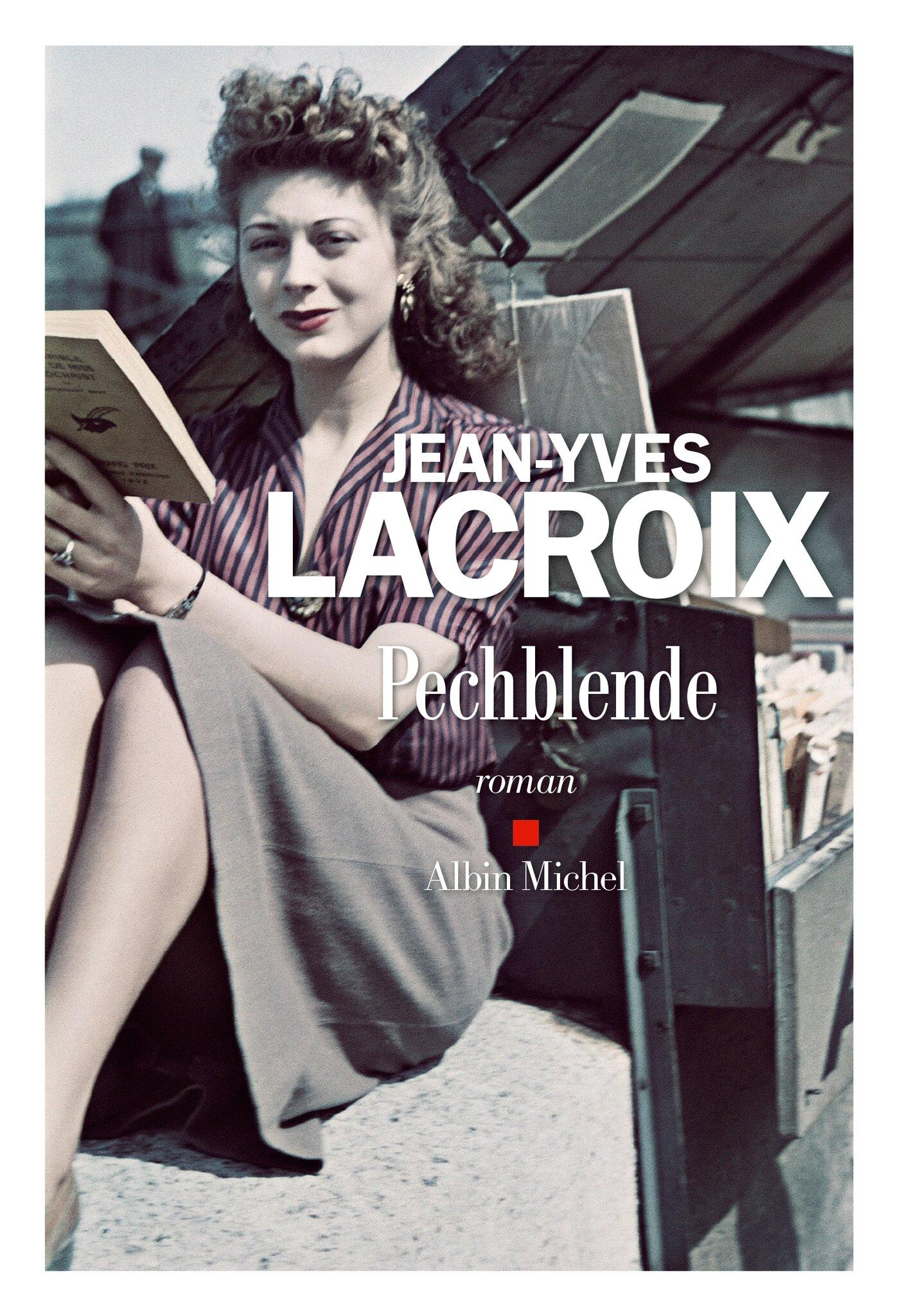 Pechblende, Jean-Yves Lacroix