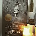 Coup de coeur - miss peregrine's home for peculiar children
