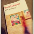 Les souvenirs de david foenkinos – avant et après que ça ne sorte au cinéma