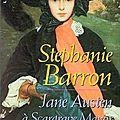 Jane austen à scargrave manor de stéphanie barron