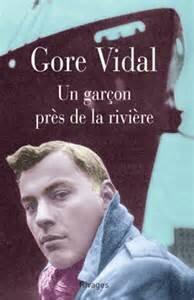 Un garçon près de la rivière - Gore Vidal